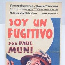 Cine: PROGRAMA DE CINE GRANDE / CARTEL - SOY UN FUGITIVO - PAUL MUNI - FIRST NATIONAL - AÑO 1933. Lote 66226950