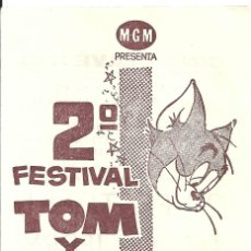 Cine: 2O FESTIVAL TOM Y JERRY PROGRAMA LOCAL MGM CINEMASCOPE METROSCOPE. Lote 66236034