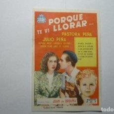 Cine: PROGRMA PORQUE TE VI LLORAR -JULIO Y PASTORA PEÑA. Lote 66475282