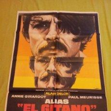 Cine: ALIAS EL GITANO. ALAIN DELON, PAUL MEURISSE, ANNIE GIRARDOT. AÑO 1976. 70 X 100. Lote 69012221