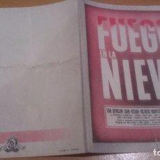 Cine: PROGRAMA DE CINE DOBLE FUEGO EN LA NIEVE SIN PUBLICIDAD. Lote 70482973