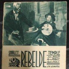 Cine: PROGRAMA DE CINE - REBELDE - SPLENDID CINEMA CON SHIRLEY TEMPLE. Lote 71023793