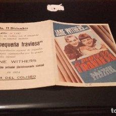 Cine: PROGRAMA DE MANO ORIGINAL DOBLE - LA PEQUEÑA TRAVIESA - CON PUBLICIDAD CINE COLISEO 1943 . Lote 71025001