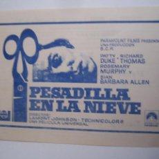 Cine: PESADILLA EN LA NIEVE PATTY DUKE FOLLETO DE MANO LOCAL ORIGINAL CON CINE IMPRESO. Lote 71072705