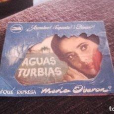Cine: PROGRAMA DE MANO ORIGINAL DOBLE - AGUAS TURBIAS - CON PUBLICIDAD CINE DE CALLOSA DEL SEGURA 1946. Lote 71160909