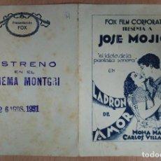 Cine: PROGRAMA DE CINE - LADRON DE AMOR - JOSE MOJICA, MONA MARIS Y CARLOS VILLARIAS. FOX FILM CORPORATION. Lote 71207521