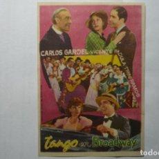 Cine: PROGRAMA TANGO EN BROADWAY - CARLOS GARDEL . Lote 72081891