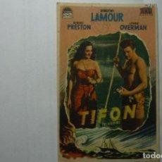 Cine: PROGRAMA TIFON -DOROTHY LAMOUR-PUBLICIDAD JARDIN - CABRA????. Lote 72140767