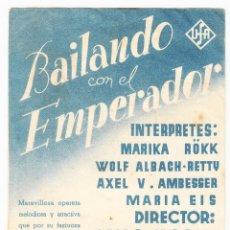 Flyers Publicitaires de films Anciens: BAILANDO CON EL EMPERADOR - CINE IDEAL SAN QUINTI MEDIONA. Lote 72186147