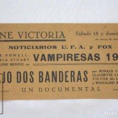 Cine: PROGRAMA DE CINE LOCAL - VAMPIRESAS / BAJO DOS... - CINE VICTORIA, BADALONA - AÑO 1936 - FOX / UFA. Lote 72228795