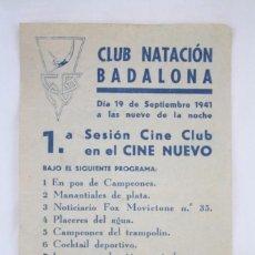 Cine: PROGRAMA DE CINE LOCAL - CLUB NATACIÓN BADALONA / CNB - CINE NUEVO, BADALONA - AÑO 1941. Lote 72603311