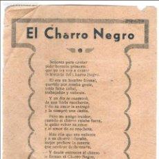 Cine: EL CHARRO NEGRO, 1940, DE RAÚL DE ANDA, LETRA DEL CORRIDO QUE SE REPARTÍA CON EL PROGRAMA, SANTANDER. Lote 73473635