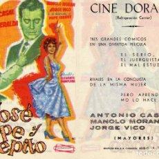 Cine: FOLLETO DE MANO DON JOSE , PEPE Y PEPITO CON MANOLO MORAN Y PEPE ISBERT. CINE DORADO ZARAGOZA. Lote 76007215