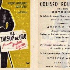 Cine: FOLLETO DE MANO EL TOISON DE ORO FIRMADO ARSENE LUPIN. COLISEO EQUITATIVA ZARAGOZA. Lote 116449444
