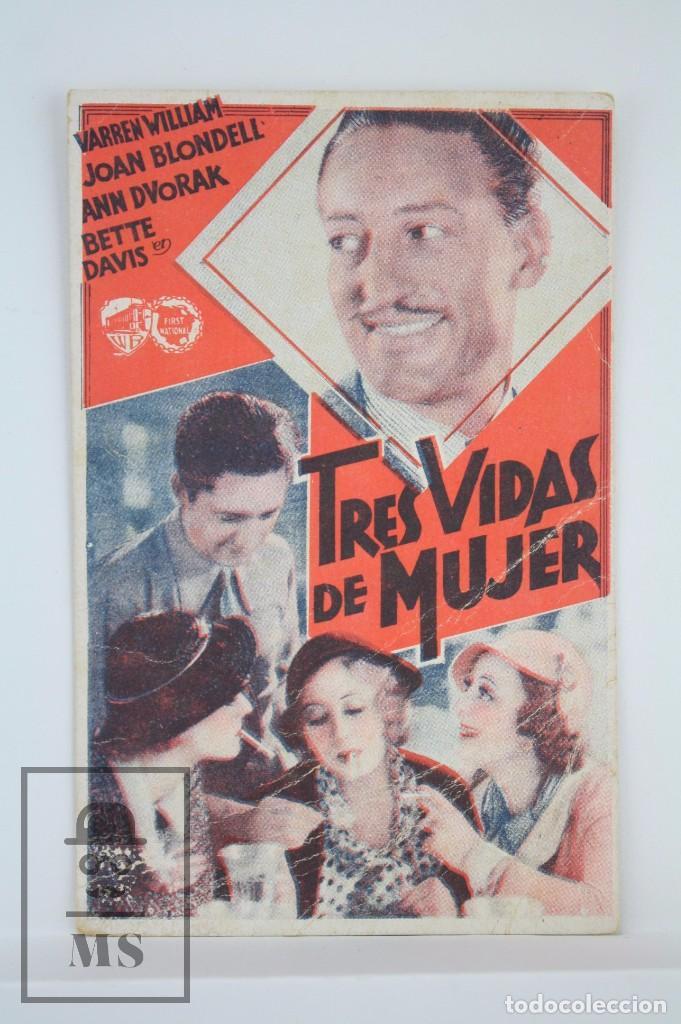 PROGRAMA DE CINE SENCILLO - TRES VIDAS DE MUJER - WARNER BROS, 1934 (Cine - Folletos de Mano - Comedia)
