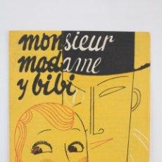Cine: PROGRAMA DE CINE DOBLE - MONSIEUR, MADAME Y BIBI - SELECCIONES FILMÓFONO, 1933. Lote 76598299