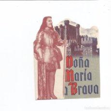 Cine: DOÑA MARÍA LA BRAVA - DOBLE - CON PUBLICIDAD. Lote 76657863