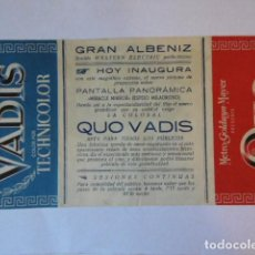 Cine: FOLLETO DE MANO QUO VADIS, , CINE ALBANIZ.. Lote 76884411
