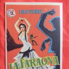 Cine: LA FARAONA, IMPECABLE SENCILLO ORIGINAL, LOLA FLORES JOAQUIN CORDERO, SIN PUBLICIDAD. Lote 77071137