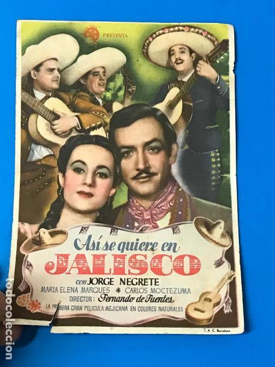 FOLLETO DE MANO ASI SE QUIERE EN JALISCO , JORGE NEGRETE.CINE IDEAL TORRE PACHECO (Cine - Folletos de Mano - Clásico Español)