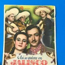 Cine: FOLLETO DE MANO ASI SE QUIERE EN JALISCO , JORGE NEGRETE.CINE IDEAL TORRE PACHECO. Lote 79147205