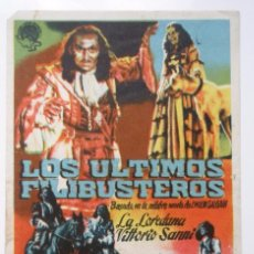 Cine: ES UN PROGRAMA DE MANO '' LOS ULTIMOS FILIBUSTEROS'' ES UN PROGRAMA DE CINE, DE LOS AÑOS 40. Lote 79160761