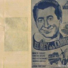 Cine: FOLLETO ¨EL REY DE LA CARRETERA¨DOBLE CANCIONERO JUANITO VALDERRAMA 1956. Lote 80649262