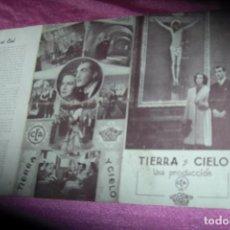 Cine: TIERRA Y CIELO HISPANIA TOBIS MARUCHI FRESNO A. CALVO PROGRAMA DE CINE GRANDE DE MUSEO. Lote 80781174