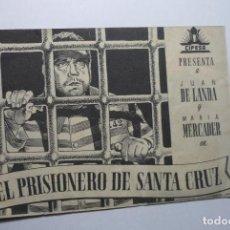 Cine: PROGRAMA DOBLE EL PRISIONERO DE SANTA CRUZ - JUAN DE LANDA. Lote 83183232