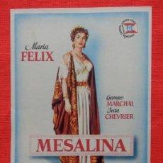 Cine: MESALINA, IMPECABLE SENCILLO ORIGINAL GRANDE, MARIA FELIX, SIN PUBLICIDAD. Lote 83948892