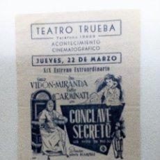 Cine: CÓNCLAVE SECRETO FOLLETO DE MANO ORIGINAL TEATRO TRUEBA. Lote 84388596