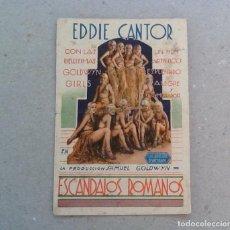 Cine: ESCÁNDALOS ROMANOS, EDDIE CANTOR, SENCILLO. Lote 84719532