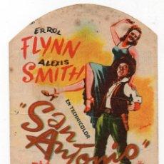 Cine: PRO002 SAN ANTONIO. PROGRAMA DE MANO. ERROL FLYNN. CON PUBLICIDAD. 1945. Lote 84831036