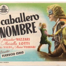 Cine: PRO003 EL CABALLERO SIN NOMBRE. AMADEO NAZZARI. SAN JUAN DE LAS ABADESAS. 1941. Lote 84831540