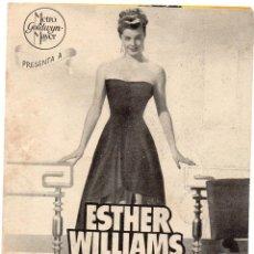 Cine: PRO007 FIESTA BRAVA. ESTHER WILLIAMS. PROGRAMA DE MANO. CON PUBLICIDAD. 1947. Lote 84833284