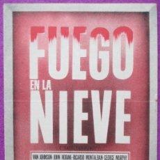 Cine: FOLLETO DE MANO, PROGRAMA CINE, FUEGO EN LA NIEVE, DOBLE, PM197. Lote 85523116