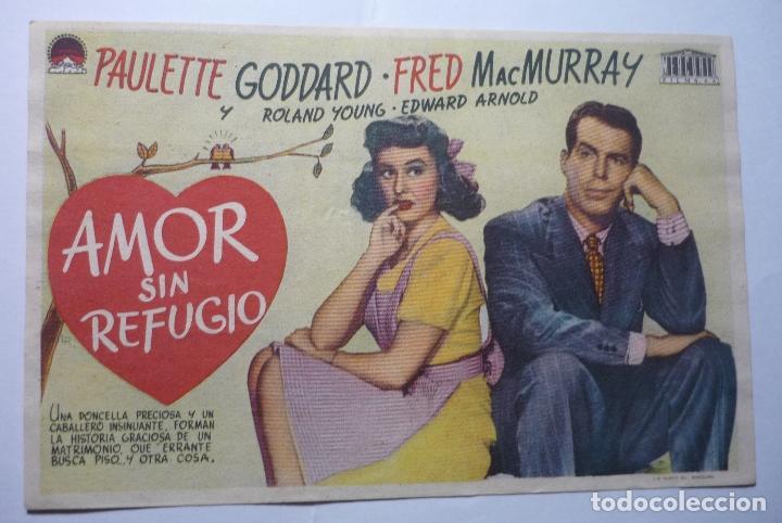 PROGRAMA AMOR SIN REFUGIO -PAULETTE GODDARD (Cine - Folletos de Mano - Comedia)