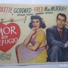 Cine: PROGRAMA AMOR SIN REFUGIO -PAULETTE GODDARD. Lote 85669448