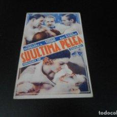 Folhetos de mão de filmes antigos de cinema: SU ULTIMA PELEA - AÑOS 30 - TARJETA. Lote 86162720