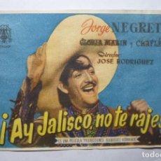 Cine: PROGRAMA ¡ AY JALISCO NO TE RAJES¡ JORGE NEGRETE. Lote 86871392