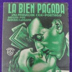 Cine: PROGRAMA DE CINE ORIGINAL. LA BIEN PAGADA. DOBLE. RARO Y ESCASO. TEATRO PRINCIPE. VITORIA. 1936.. Lote 87809208