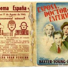 Cine: ESPOSA, DOCTOR Y ENFERMERA - CINEMA ESPAÑA ALICANTE, 1945. Lote 88202136
