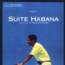 Flyers Publicitaires de films Anciens: P-7120- SUITE HABANA (TEATRE MUNICIPAL - BENICASSIM). Lote 89841972
