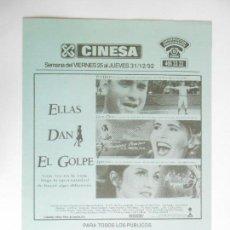 Cine: PROGRAMA DE CINE - ELLAS DAN EL GOLPE - 4 PÁGINAS - CINESA - AÑO 1992 - 15X22 - VER FOTOS -. Lote 91984500