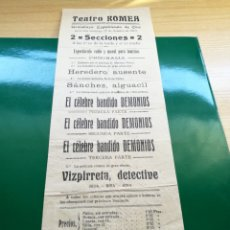 Cine: PROGRAMA DE CINE MUDO. TEATRO ROMEA DE VALENCIA. EL CÉLEBRE BANDIDO DEMONIOS. 1913. Lote 92447345