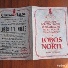 Cine: PROGRAMA DE CINE FOLLETO DE MANO DOBLE LOBOS DEL NORTE DEL1943 CON PUBLICIDAD VER FOTOS. Lote 92740535