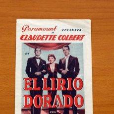 Cine: EL LIRIO DORADO - CLAUDETTE COLBERT, FRED MAC MURRAY, RAY MILLAND - COLISEU EMPORDANES, PALAFRUGELL. Lote 93357725