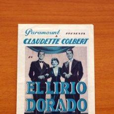 Cine: EL LIRIO DORADO - CLAUDETTE COLBERT, FRED MAC MURRAY, RAY MILLAND - PUBLICIDAD, TEATRO ATLANTE. Lote 93357810