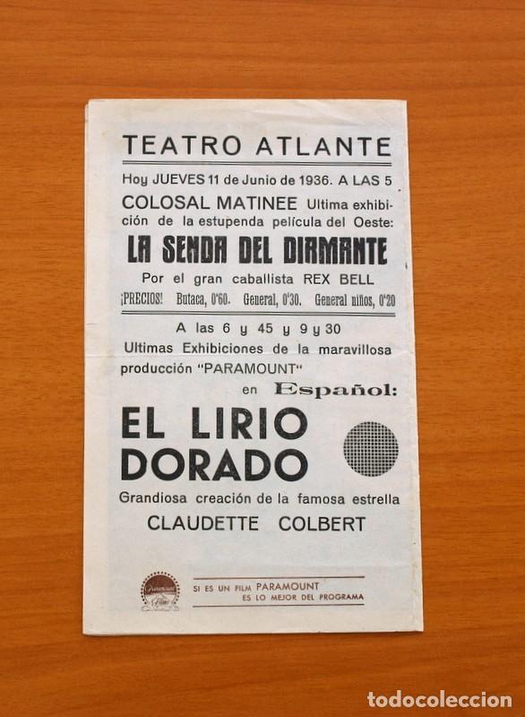 Cine: El lirio dorado - Claudette Colbert, Fred Mac Murray, Ray Milland - Publicidad, Teatro Atlante - Foto 3 - 93357810