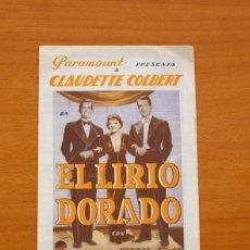 Cine: EL LIRIO DORADO - CLAUDETTE COLBERT, FRED MAC MURRAY, RAY MILLAND - PUBLICIDAD, COLISEUM. Lote 93357860